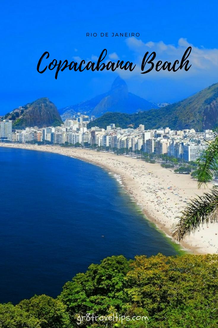 Copacabana Beach In Rio De Janeiro Visitors Guide Gr8 Travel Tips Copacabana Beach Brazil Travel Best Beaches In Europe