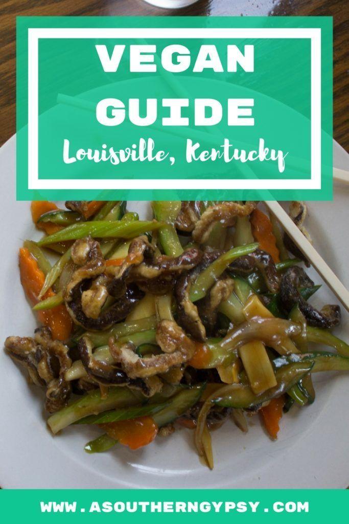 A Vegan Guide To Louisville Kentucky