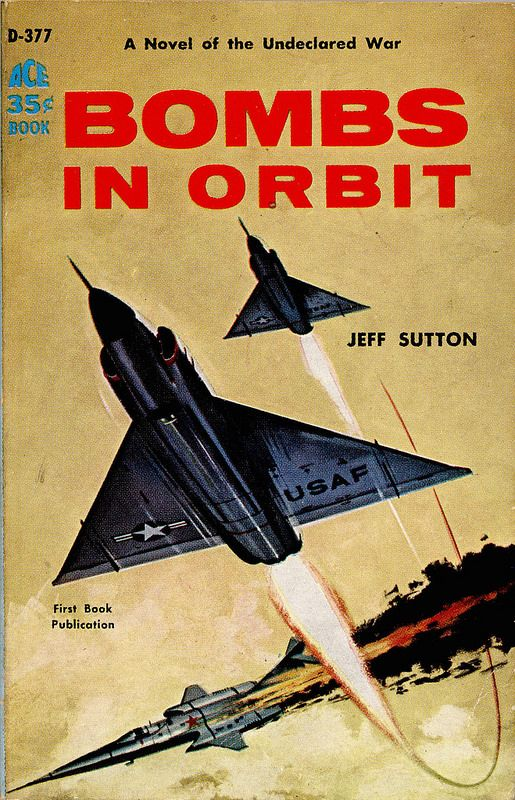 Ace D 377 | 1959 PBO; Bombs in Orbit by Jeff Sutton. unknown… | Flickr