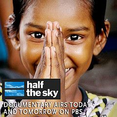 Why does this girl look so excited? Because the airing of the Half the Sky documentary is finally here! Be sure to watch on PBS today or tomorrow.