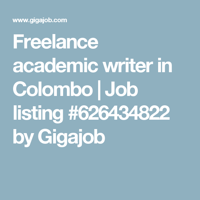 lance academic writer in colombo job listing by   lance academic writer in colombo job listing 626434822 by gigajob