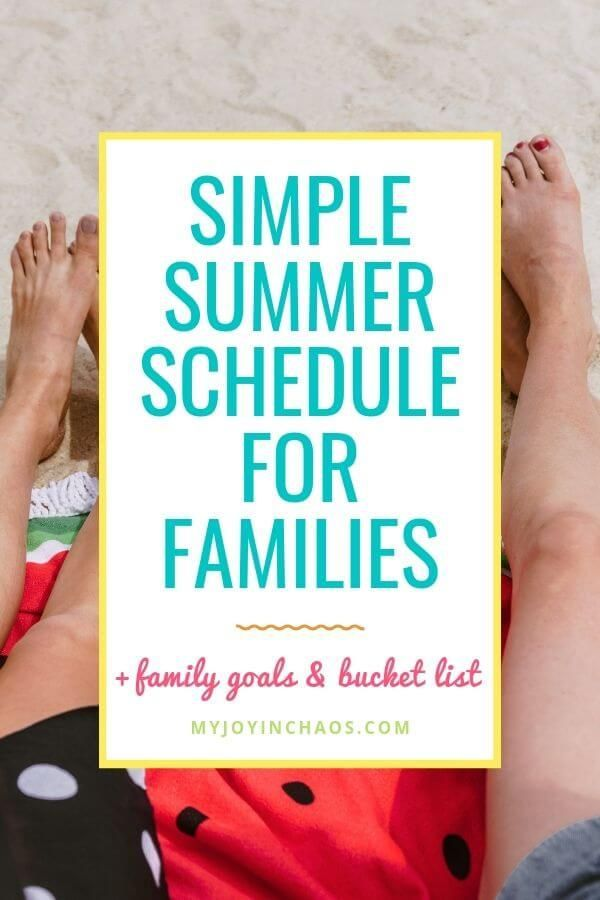 Our simple summer schedule {+ family summer goals & summer bucket list} #summerschedule Our simple summer schedule {+ family summer goals & summer bucket list} | With only eighteen summers to spend with our kids we want to make the most of each one - without putting too much pressure on us as parents. Make a simple summer schedule to help you check off your summer bucket list and reach your family summer goals.  #summerroutine #dailyschedule #stayathomemomschedule #summeractivities #summerbucket #summerschedule