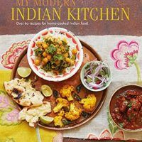 My modern indian kitchen over 60 recipes for home cooked indian my modern indian kitchen over 60 recipes for home cooked indian food by nitisha forumfinder Image collections
