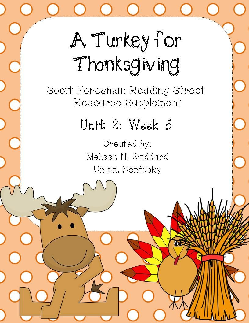 A Turkey For Thanksgiving Thanksgiving Readings Reading Street Thanksgiving Units [ 1056 x 816 Pixel ]