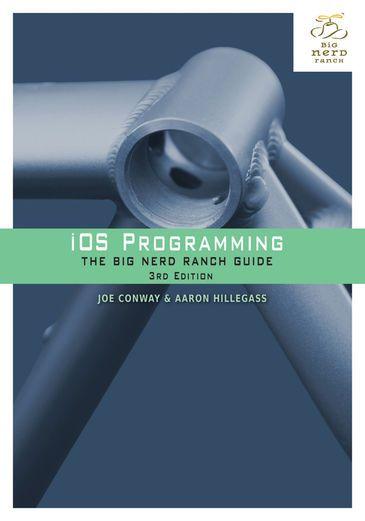 iOS Programming: The Big Nerd Ranch Guide, 3/e - Joe Conway...: iOS Programming: The Big Nerd Ranch Guide, 3/e - Joe Conway &… #Programming