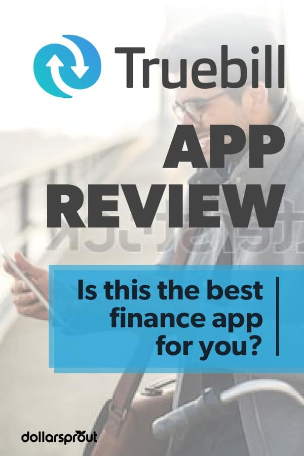 Truebill Review Save 500+ This Year with One App