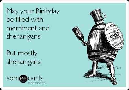 happy birthday drinking meme Drinking | Too Funny! | Birthday, Birthday wishes funny, Birthday  happy birthday drinking meme