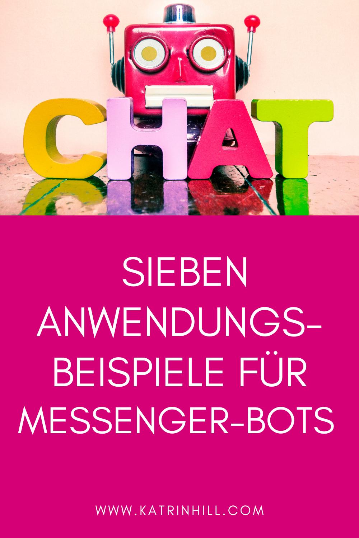 Facebook Marketing-Expertin Katrin Hill zeigt dir an 7 Anwendungsbeispiele, wie du den Messenger-Bot erfolgreich für dein Business einsetzen kannst.
