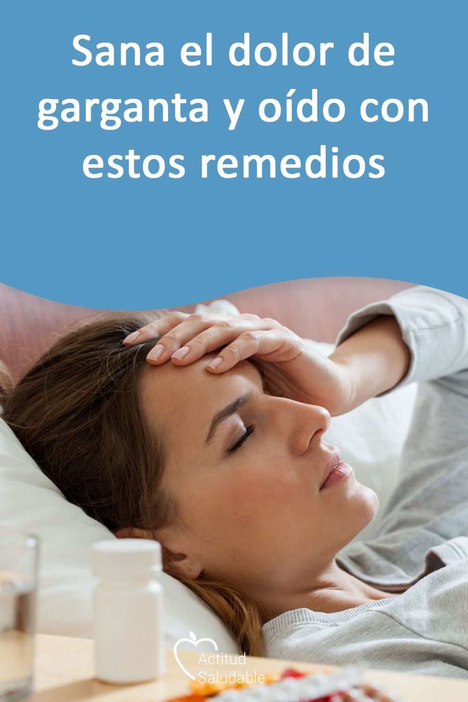 Dolor de garganta y oido remedios