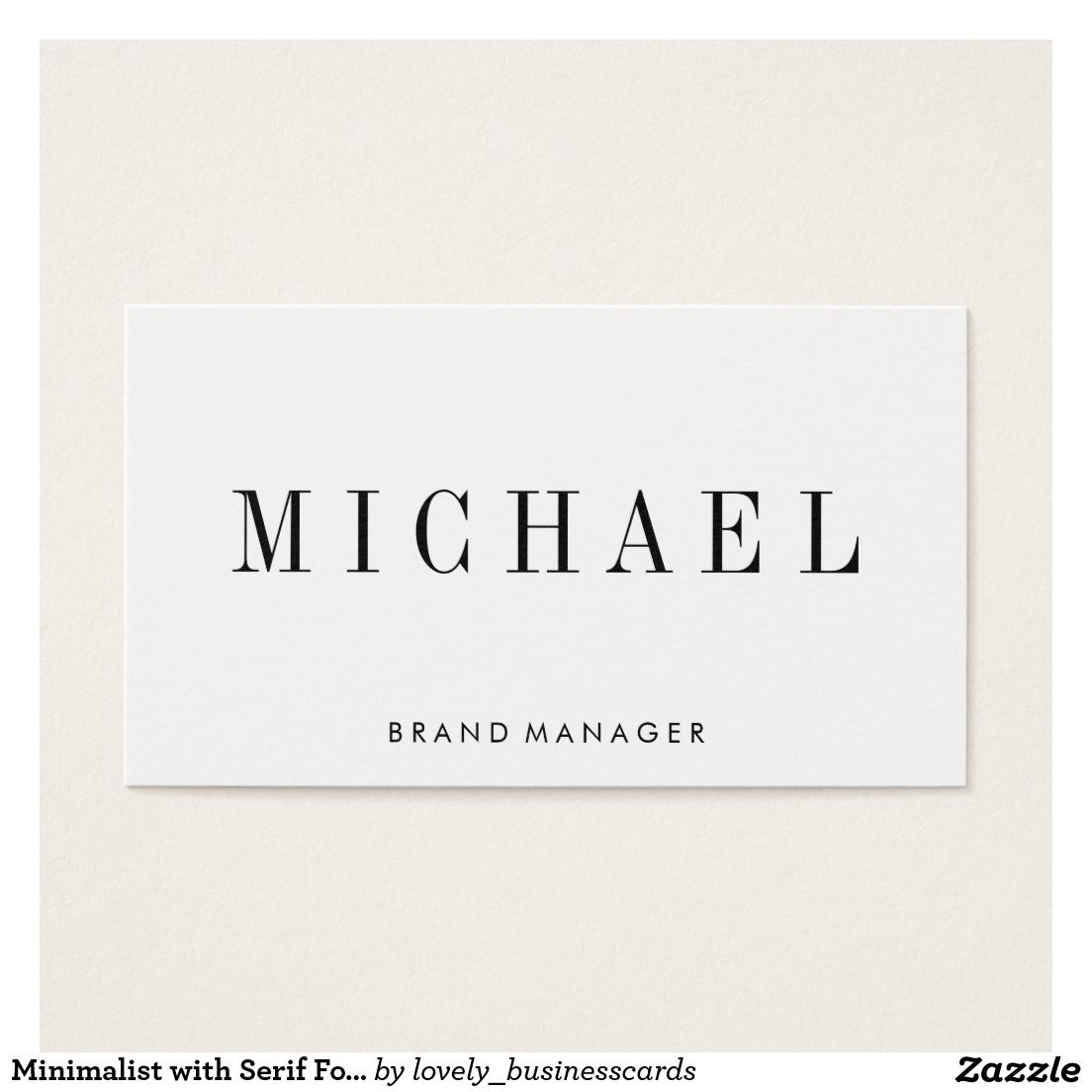 Minimalist With Serif Font Business Card Zazzle Com Business Card Design Simple Simple Business Cards Serif Fonts