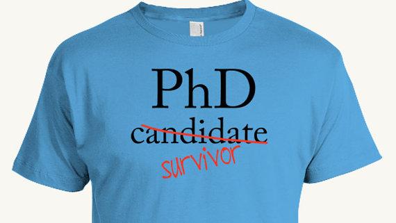 PhD Candidate Survivor T-shirt, Doctoral Program Graduation, Funny Graduation Gift, Doctor, Student, dissertation defense, academic