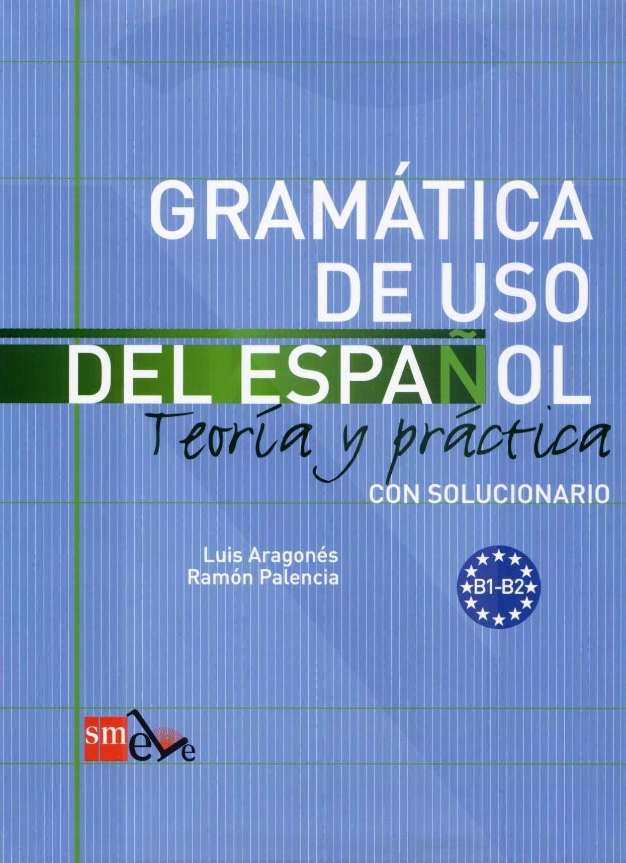 Gramatica De Uso Del Espanol B1 B2 Editorial Sm Mas