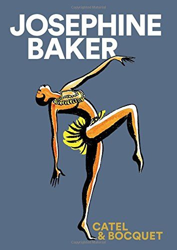 Josephine Baker by Jose-Luis Bocquet https://www.amazon.co.uk/dp/191059329X/ref=cm_sw_r_pi_dp_x_kDn1zbBDSH1WY