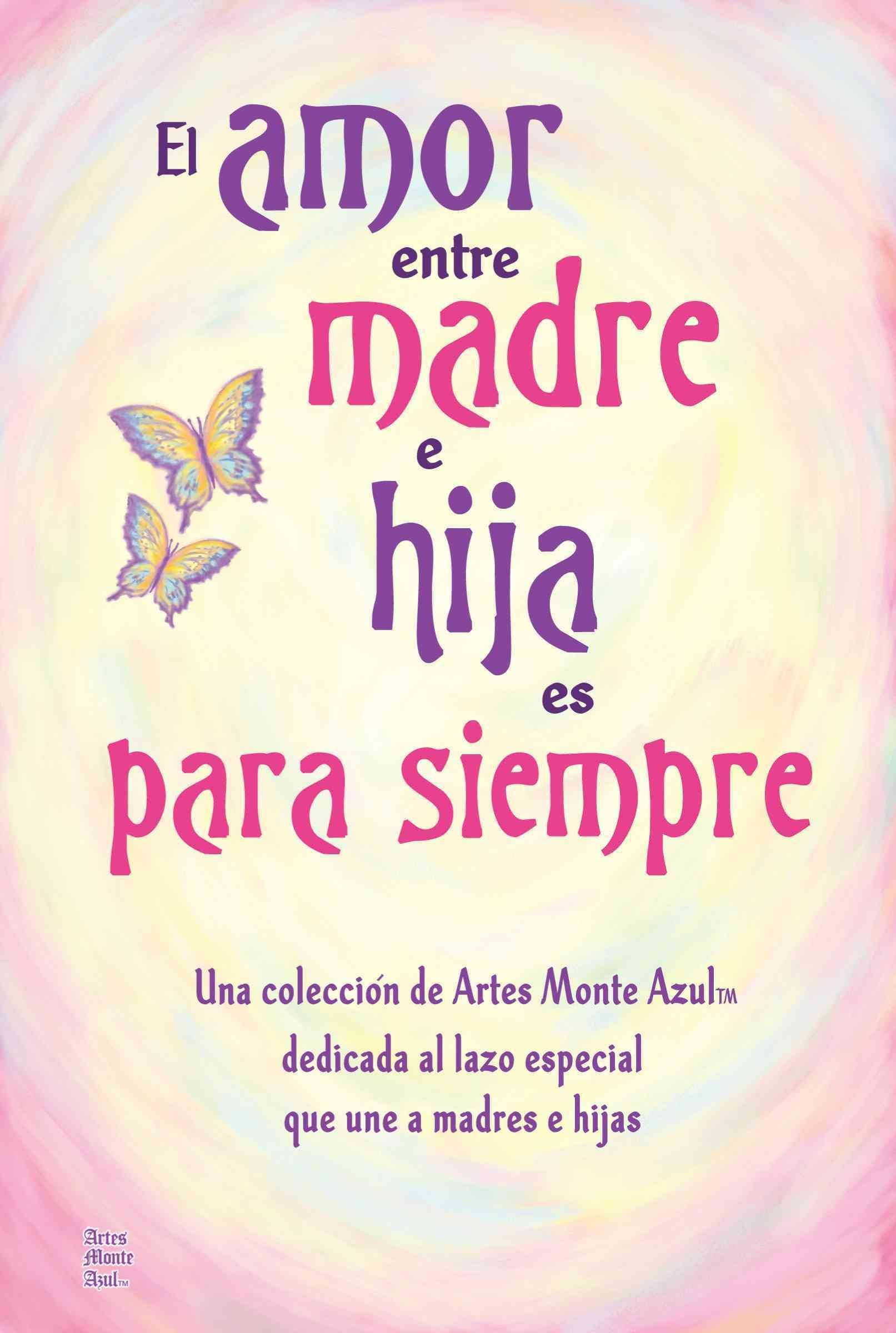 El Amor Entre Madre E Hija Es Para Siempre The Love Between Mother