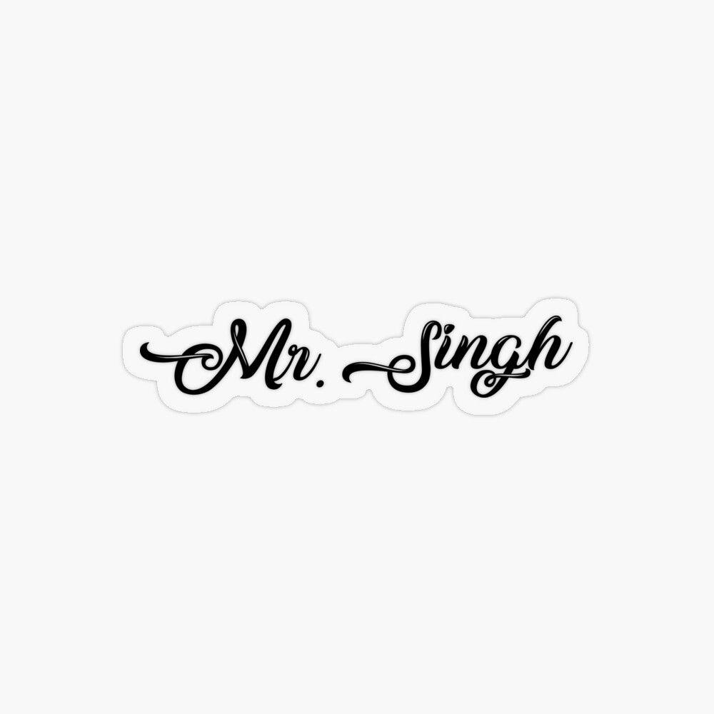 Mr. Singh Sticker