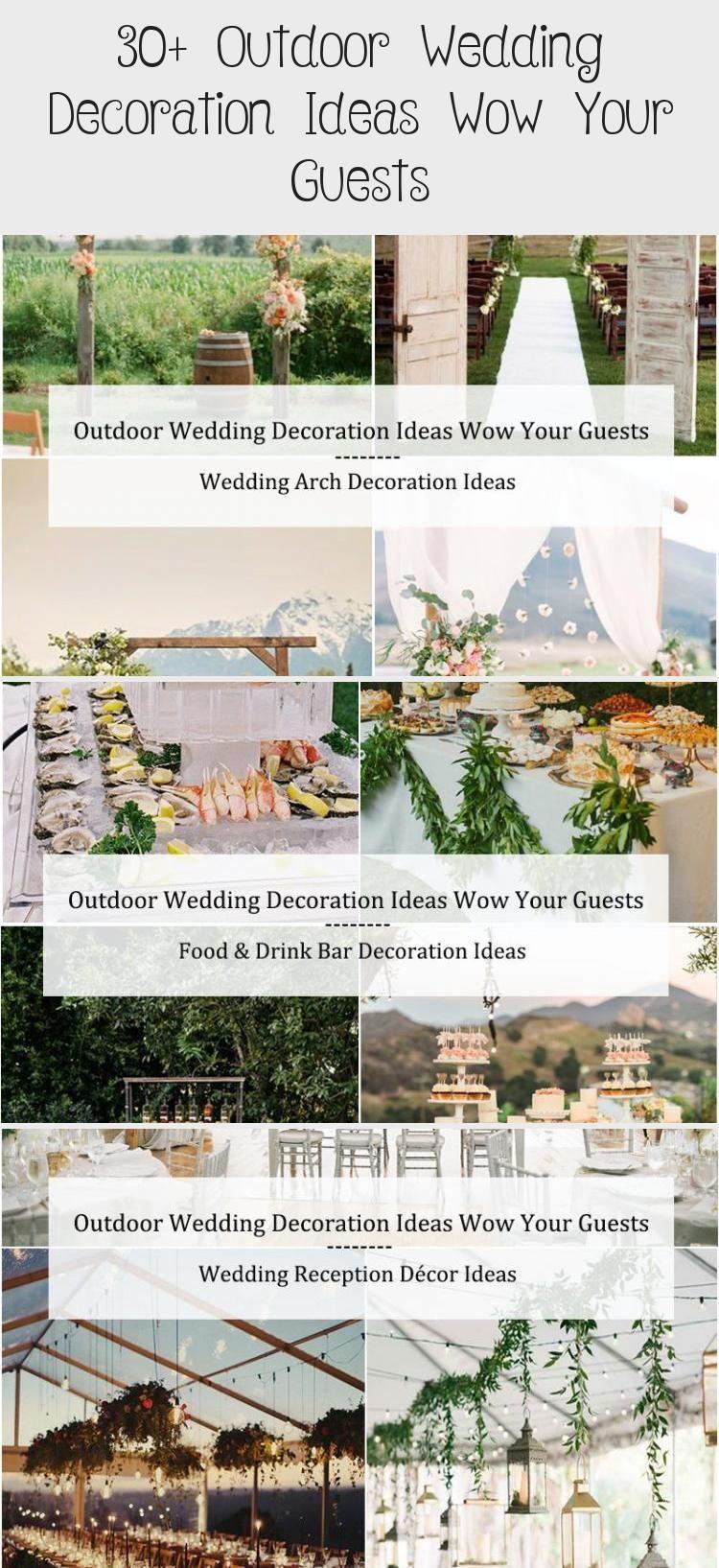 30 Outdoor Wedding Decoration Ideas Wow Your Guests Cheap Wedding Ideas Gardenweddingdi In 2020 Outdoor Wedding Decorations Outdoor Wedding Arch Decoration Wedding