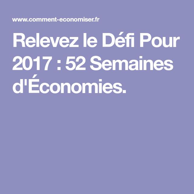 Relevez Le Defi Pour 2020 52 Semaines D Economies 52 Semaines D Economies Defis Defi 52 Semaines