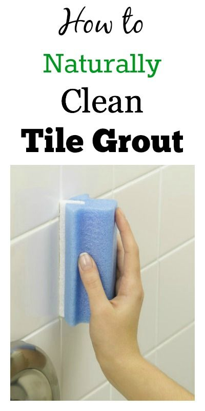 How To Naturally Clean Tile Grout This Method Really Works Diy Projects Pinterest Tile