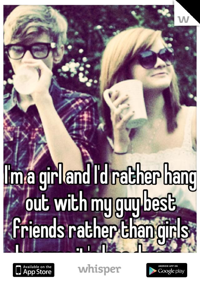 My guys best friend is a girl
