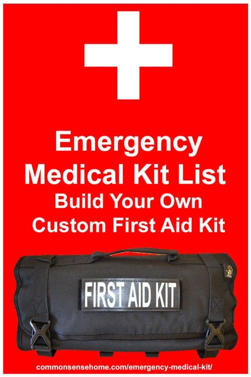 Emergency Medical Kit List - Build Your Own Custom First Aid