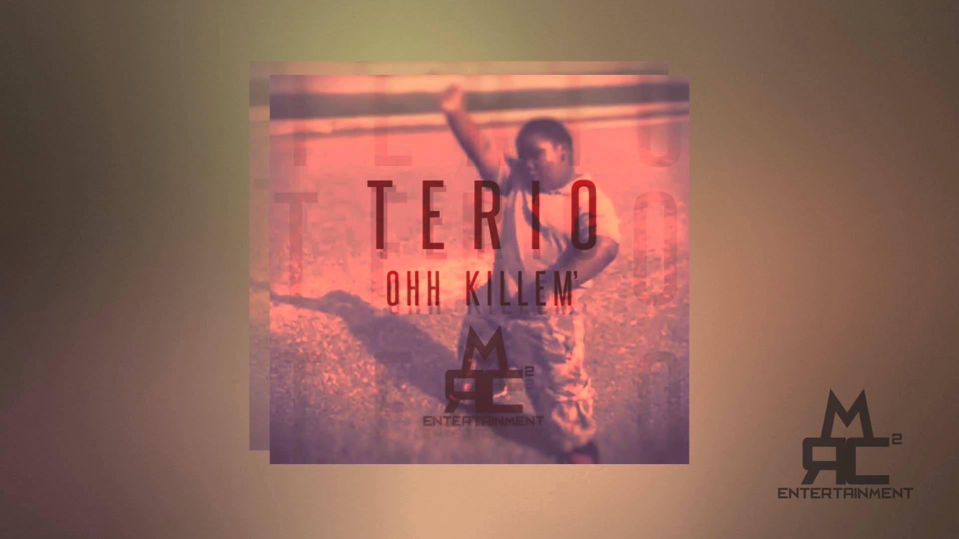 terio ooh kill em produced by rcm2
