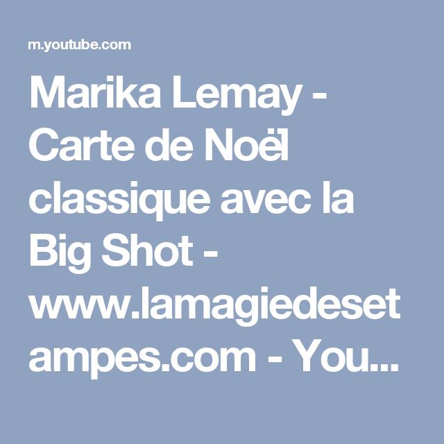 Marika Lemay   Carte de Noël classique avec la Big Shot