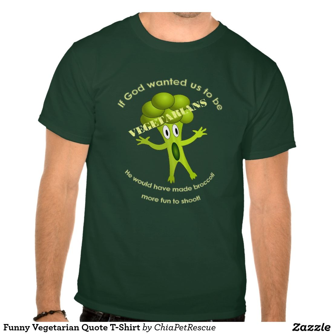 Funny Vegetarian Quote T-Shirt | Zazzle.com #vegetarianquotes
