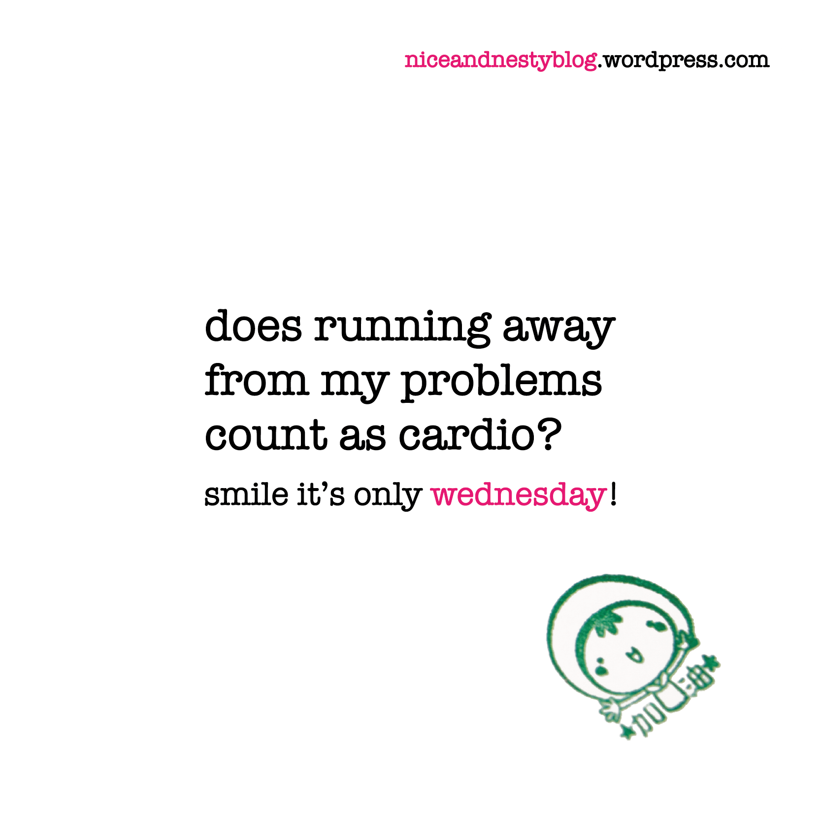 Running Away More Than Words Wednesday Quotes Running