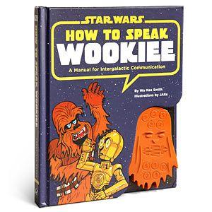 How to Speak Like a Wookiee