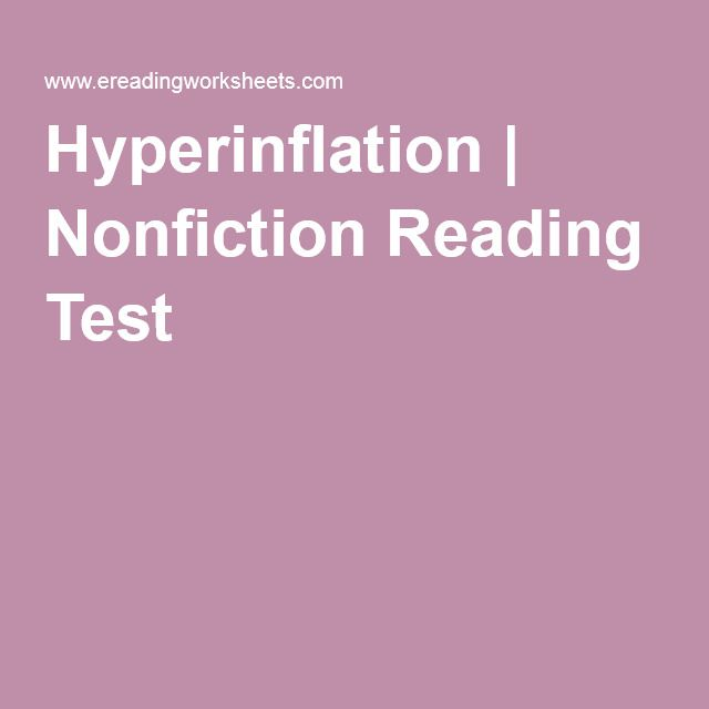 Hyperinflation | Nonfiction Reading Test | Climate, WAR, and Lies ...