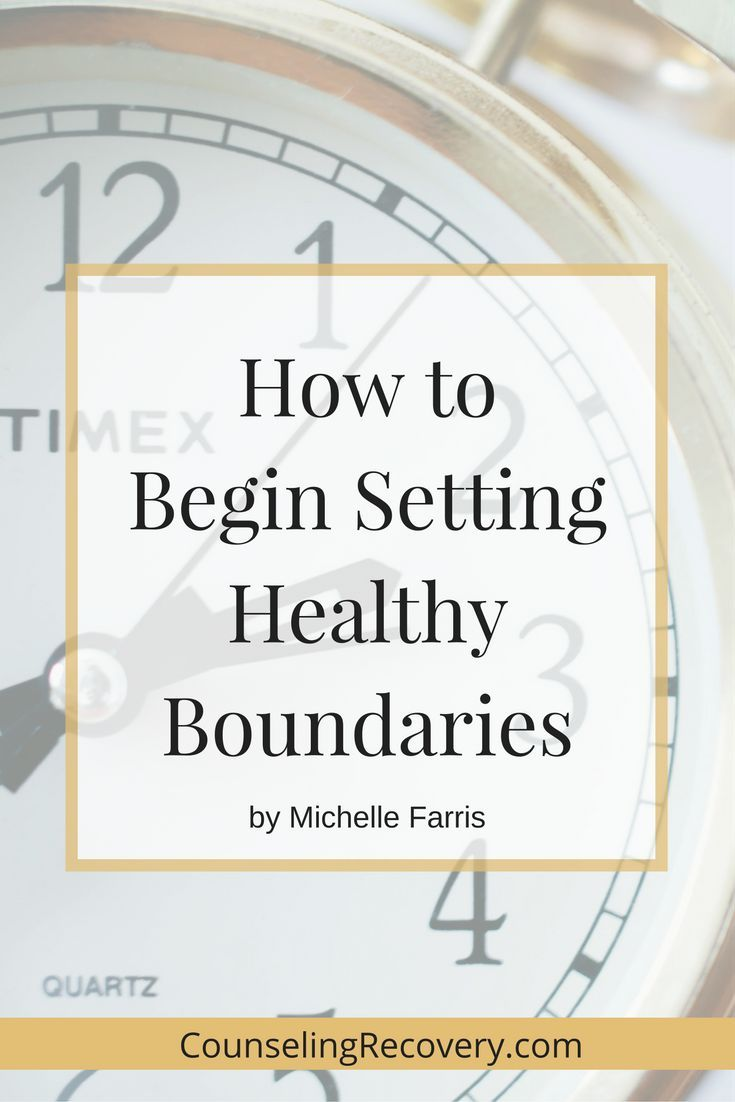 How To Start Setting Healthy Boundaries Counseling Recovery Michelle Farris Lmft Healthy Relationships Setting Healthy Boundaries Healthy Boundaries