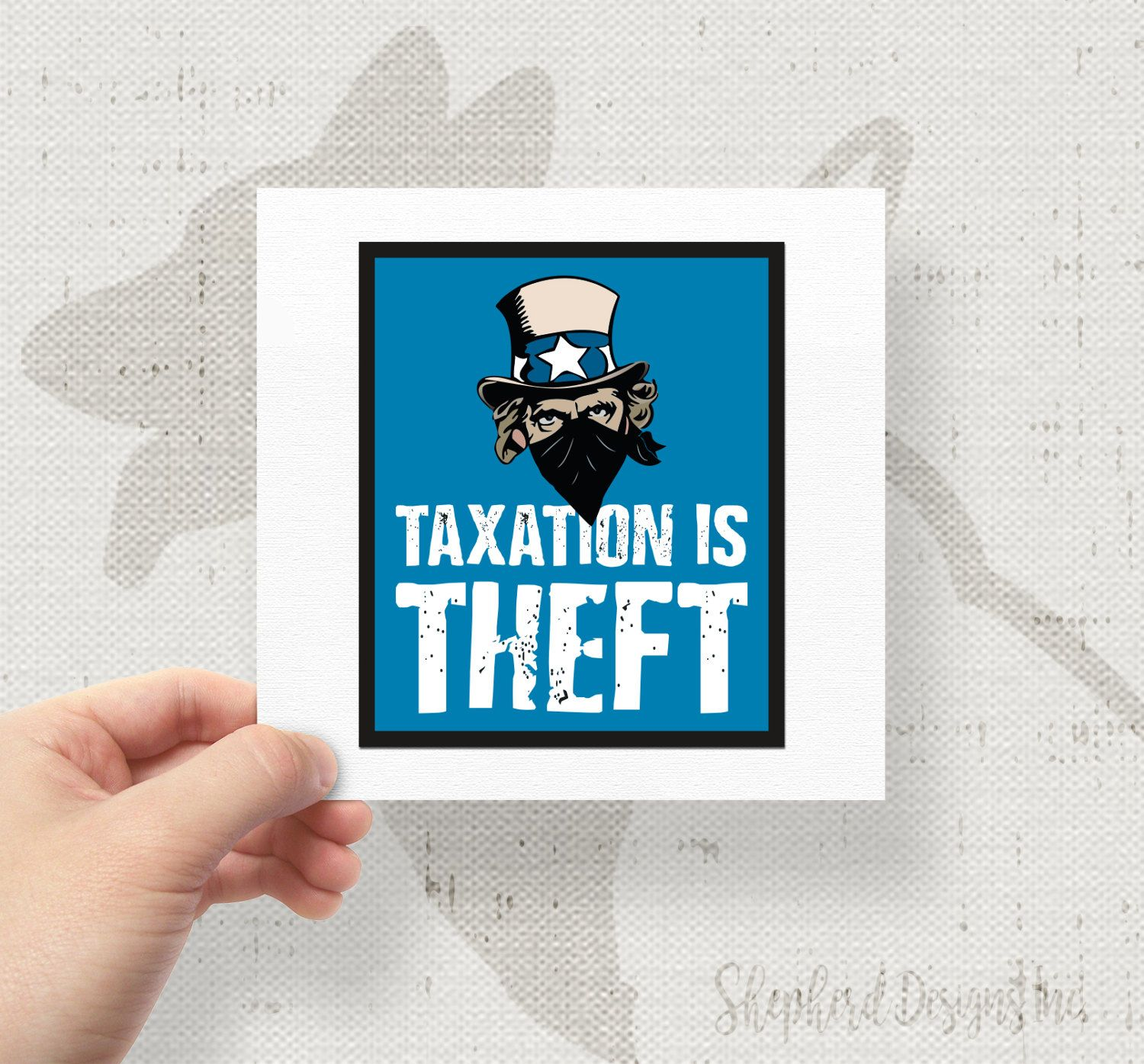 Taxation Is Theft Uncle Sam Bandit Robber X Bumper Sticker - Custom decal stickersfml design custom decalsstickers funny stickers custom