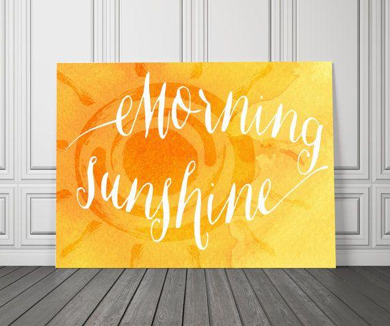 Morning Sunshine - Decor Poster - Inspiring Typography