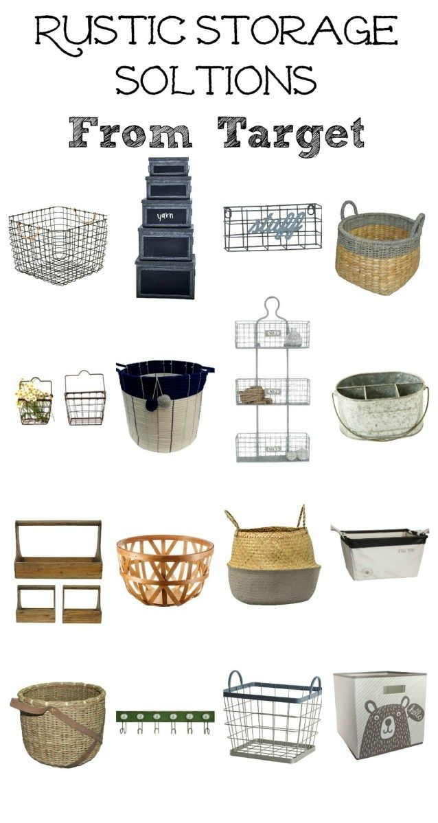 Rustic Storage Solutions All From Target Raising Rustic Blog Pinterest Storage Rustic And
