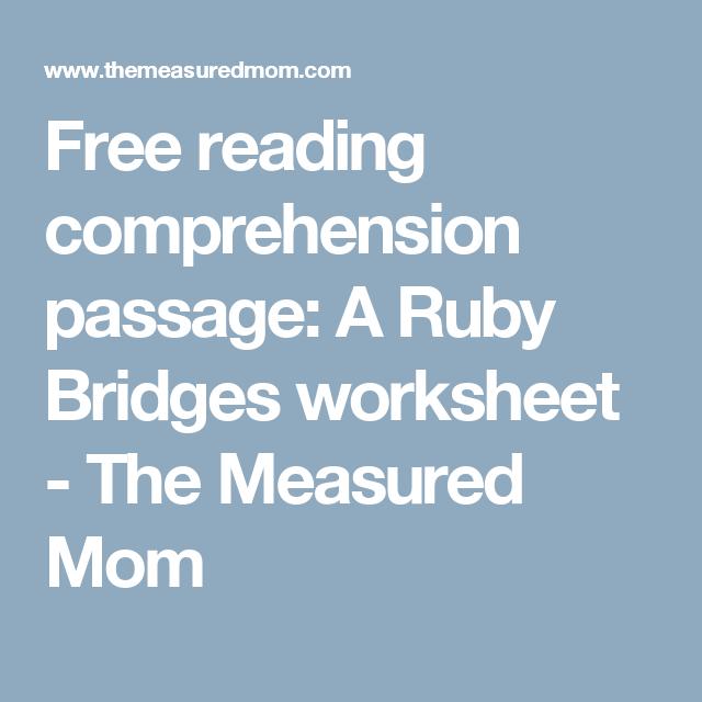 Free Reading Comprehension Passage A Ruby Bridges Worksheet