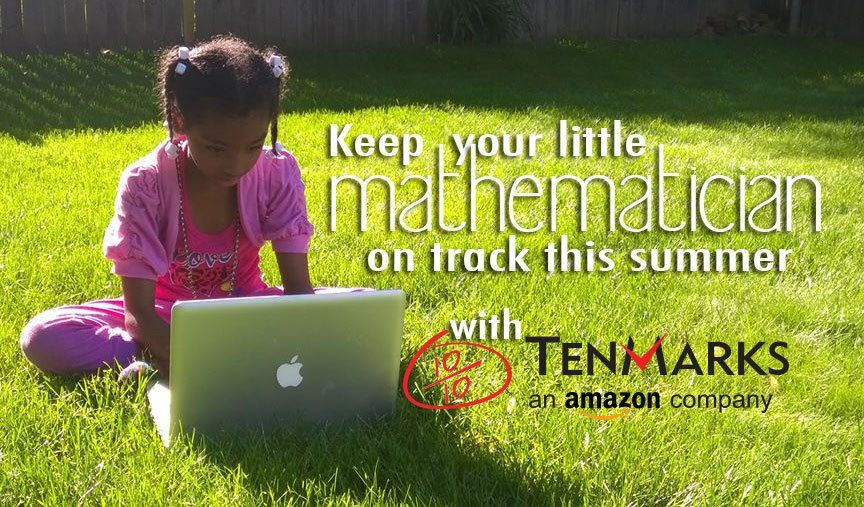 Have a child in grade school?The TenMarks program is perfect for your little mathematician. http://summer.tenmarks.com #AD