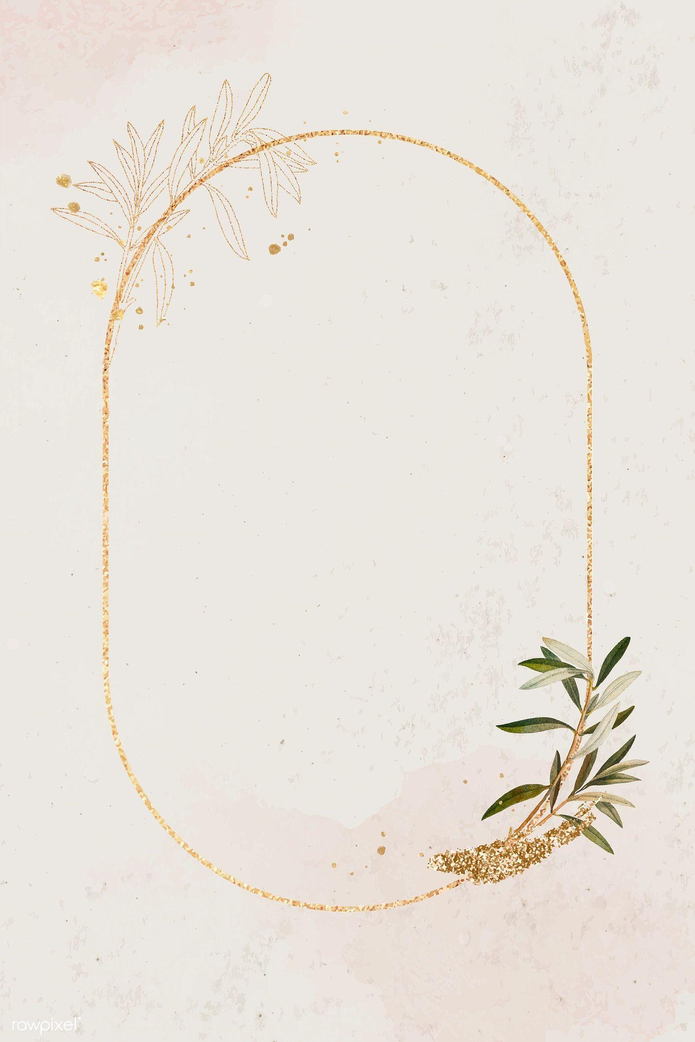 Oval Gold Frame With Olive Branch Template Vector Premium Image By Rawpixel Com Ningzk V Gold Frame Olive Branch Floral Border Design