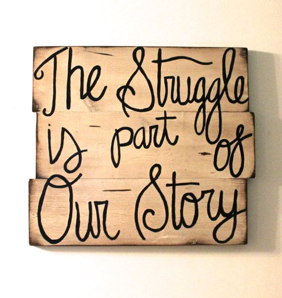 Wall Decor Signs With Sayings : Custom struggle quote sign cream paint wooden