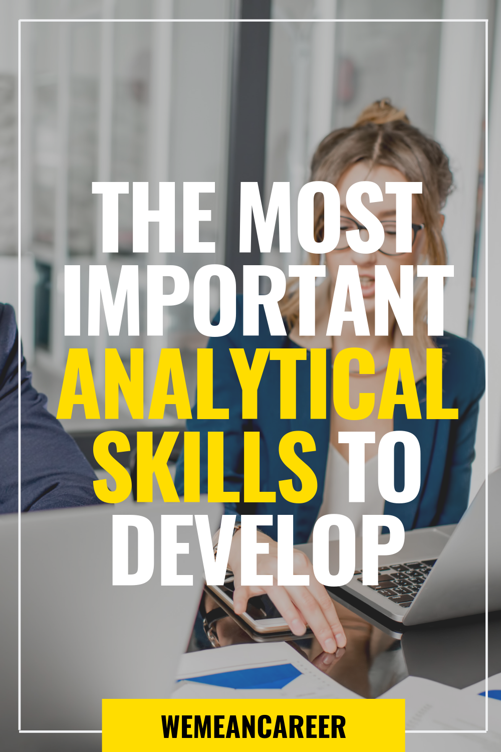 Analytical Skills Help Solve Companies Problems And Improve Their Overall Productivity And Success It I In 2020 Career Growth Career Development Educational Articles