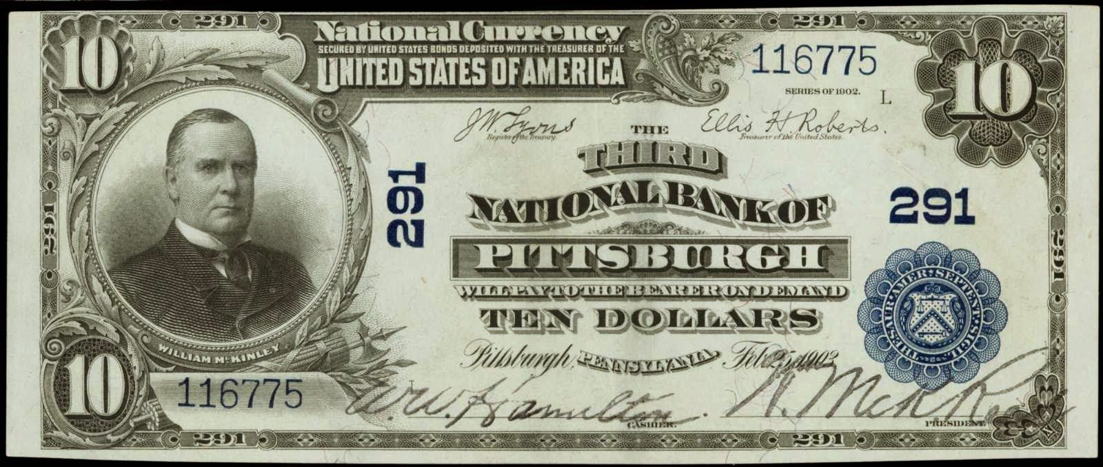 1902 Ten Dollar National Currency 291 The Third National Bank Of Pittsburgh Bank Notes Dollar Paper Currency