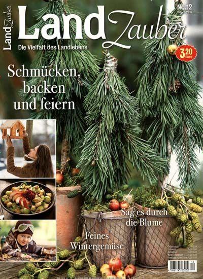 Schmucken Backen Und Feiern Gefunden In Landzauber Nr 12 2014