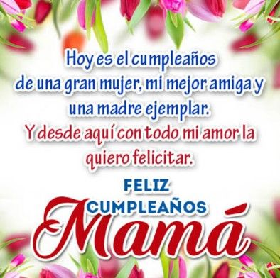 Resultado de imagen para frases de feliz cumpleaños para mi mama ...