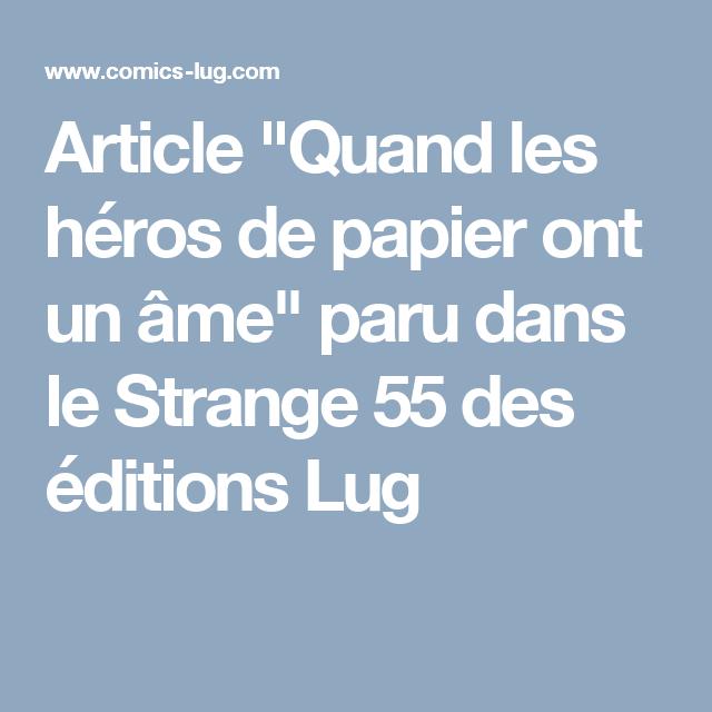 """Article """"Quand les héros de papier ont un âme"""" paru dans le Strange 55 des éditions Lug"""