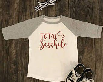 90addbec Sassy toddler shirt- total sasshole shirt | Awesome stuff! | Vinyl ...