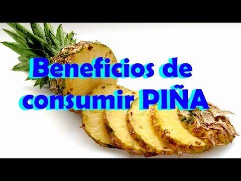 Beneficios de La Piña para la salud, Beneficios de comer PIÑA - YouTube