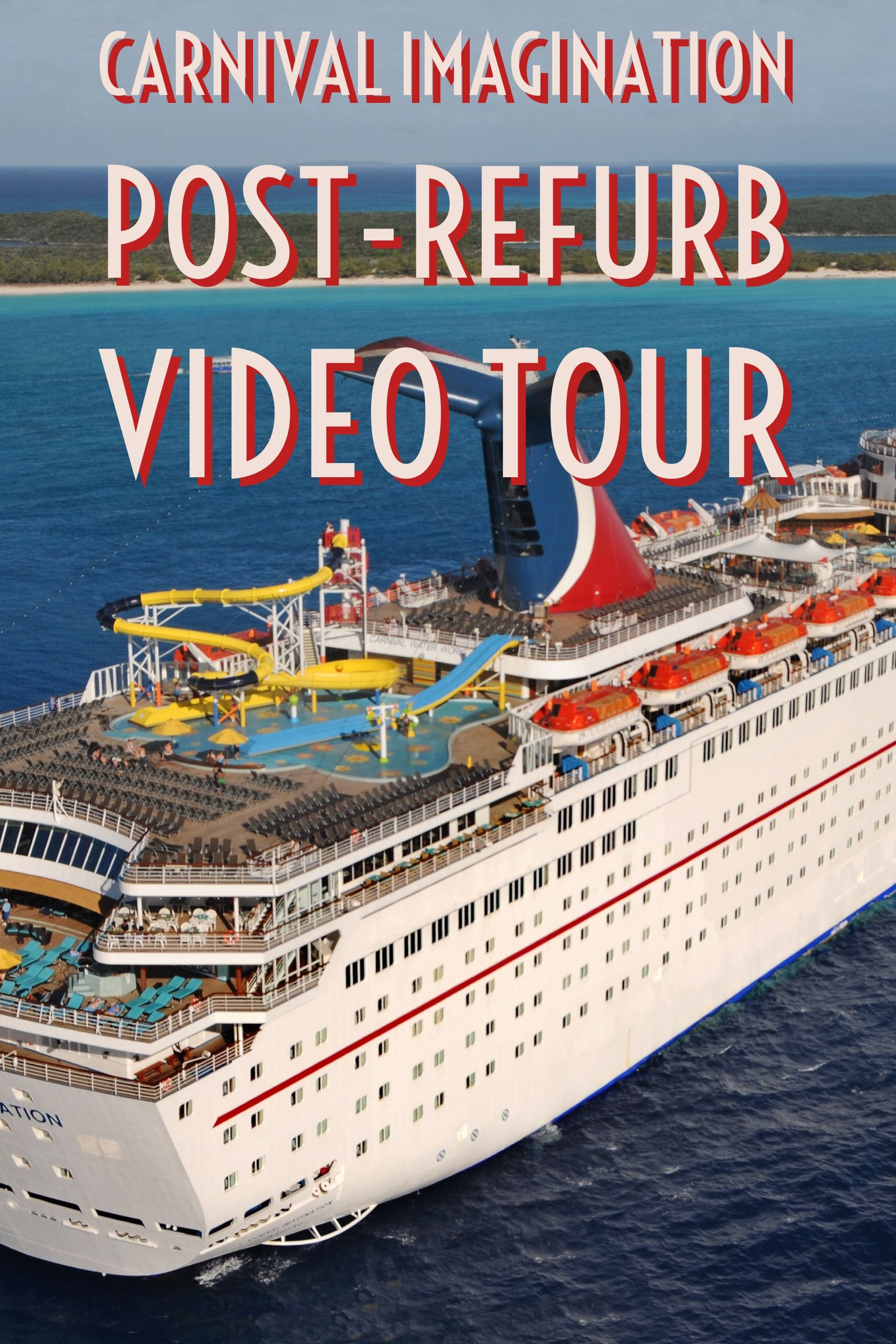A Deck By Deck Tour Of The Newly Refurbished Carnival Imagination Cruise Ship Carnival Imagination Carnival Imagination Cruise Cruise Tips