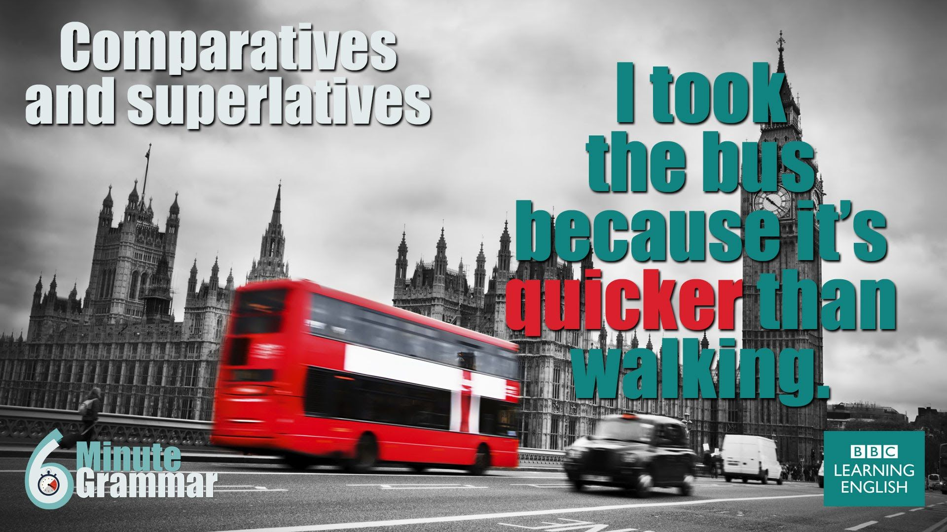 Grammar How To Use Comparatives And Superlatives