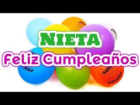 Nieta Felicidades Por Tu Cumpleaños Mensajes Para Mi Nieta Youtube Happy Birthday Pictures Birthday Pictures Happy Birthday