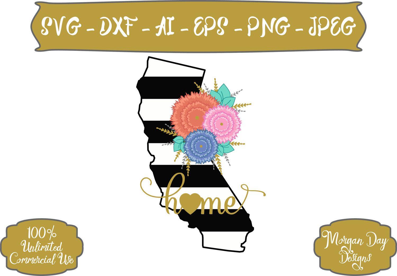 California SVG California Home SVG California Floral