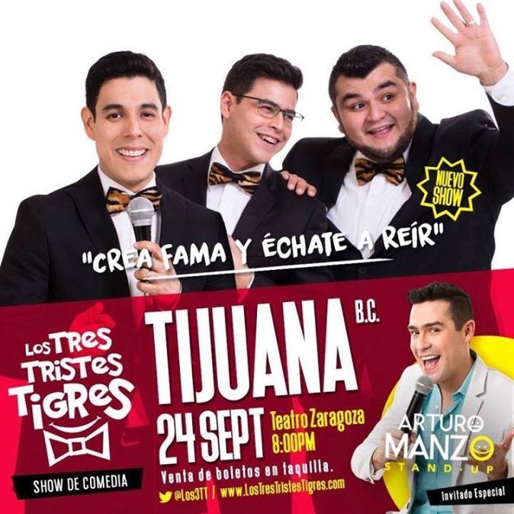 Hoy se presentan Los Tres Tristes Tigres en el Teatro Zaragoza Tijuana!  Les gusta su propuesta van a ir?  #Eventos #HayQueIr